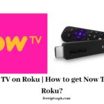 Now TV on Roku | How to get Now TV on Roku? [2020]