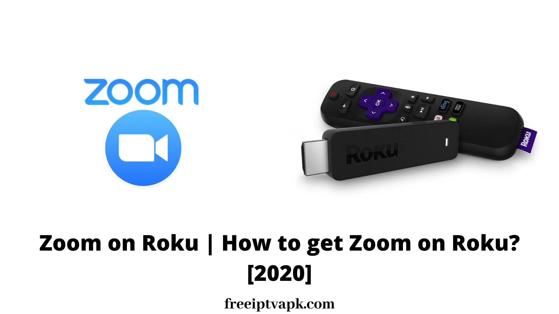 Zoom on Roku | How to get Zoom on Roku? [2020]