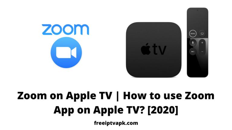 Zoom on Apple TV | How to use Zoom App on Apple TV? [2020]