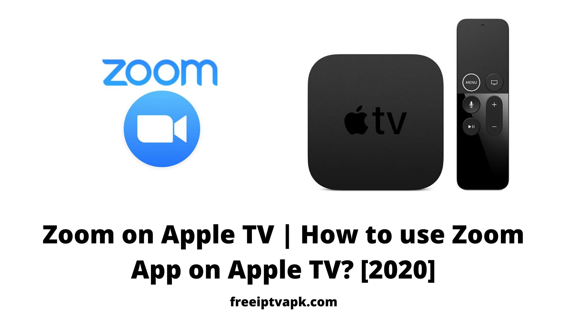 Zoom on Apple TV  How to use Zoom App on Apple TV? [8]