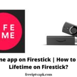 Lifetime app on Firestick | How to watch Lifetime app on Firestick?
