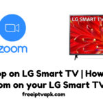 Zoom app on LG Smart TV | How to get Zoom on your LG Smart TV?