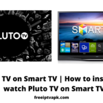 Pluto TV on Smart TV   How to install and watch Pluto TV on Smart TV?