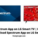 Spectrum App on LG Smart TV | How to download Spectrum App on LG Smart TV?