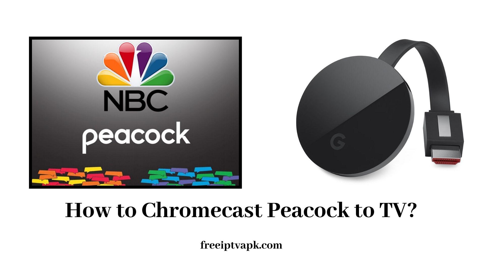 Peacock Chromecast