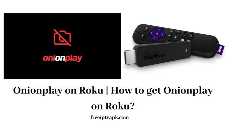 Onionplay on Roku