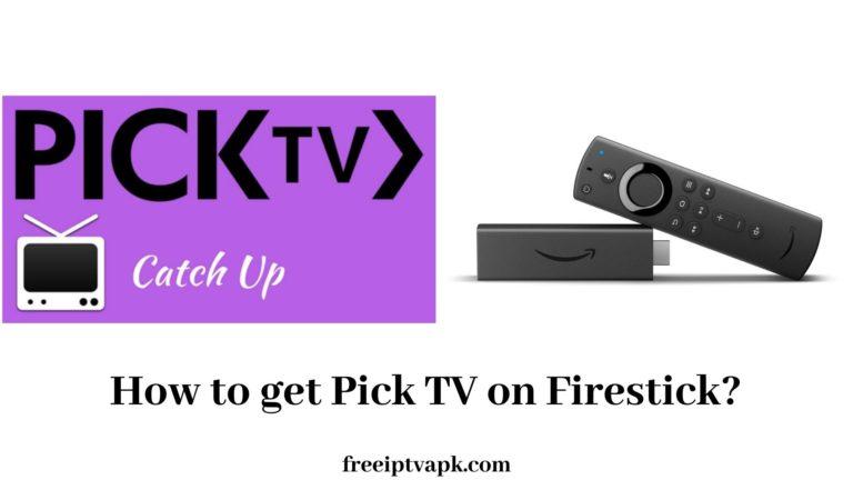 Pick TV on Firestick