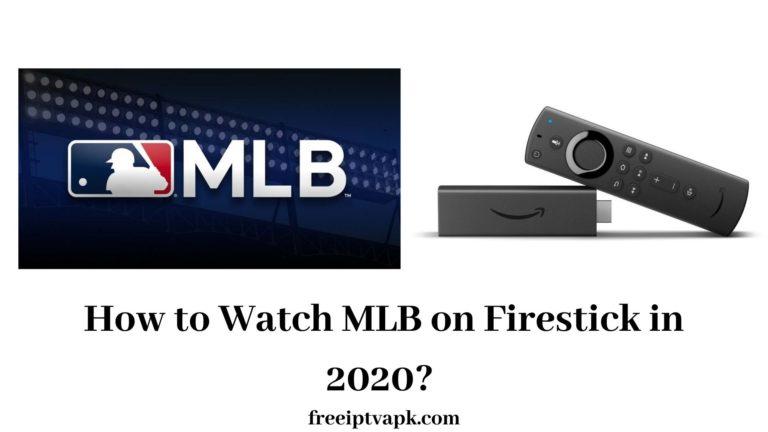 MLB on Firestick