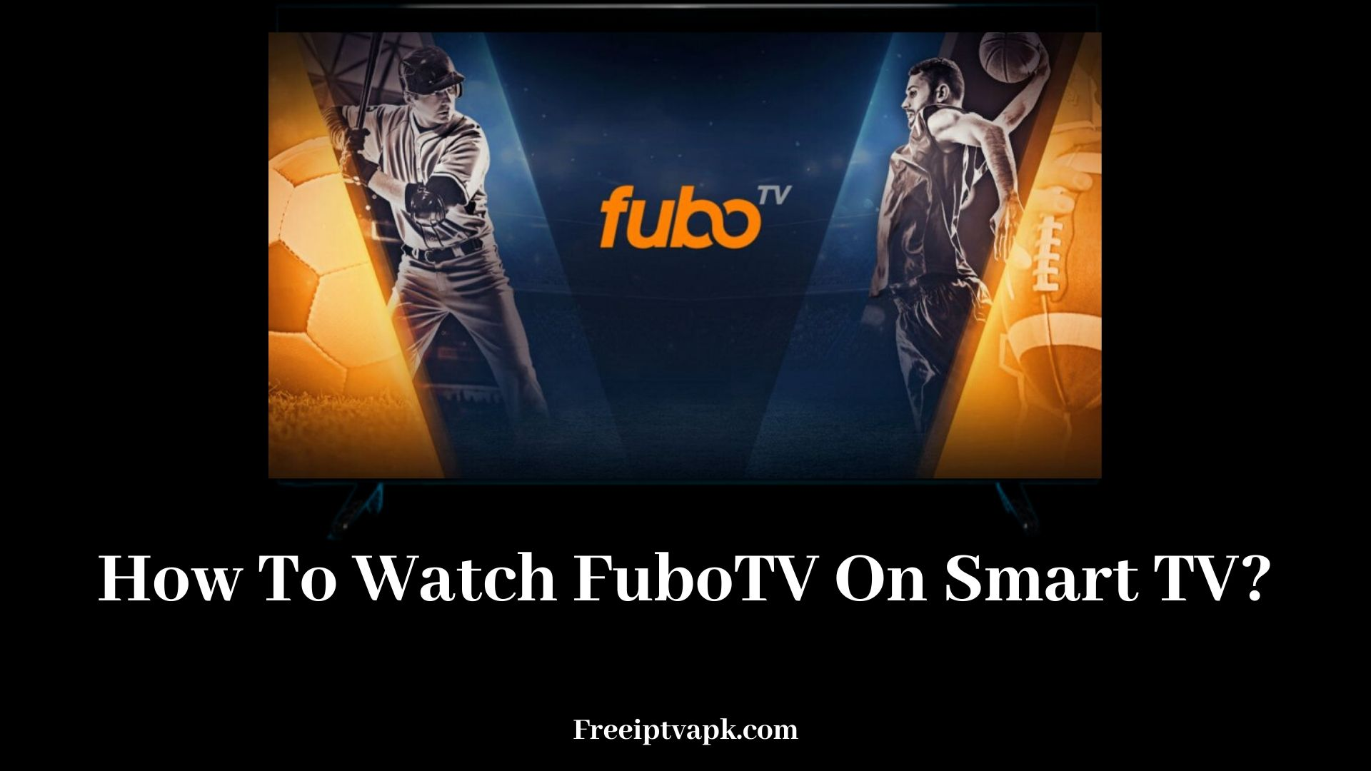 FuboTV On Smart TV?