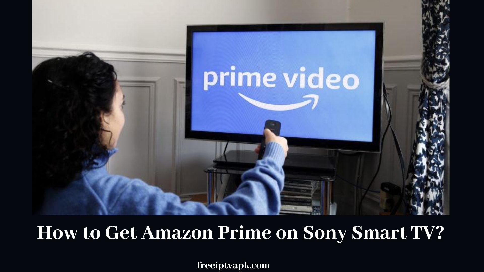 Sony Tv Amazon Prime